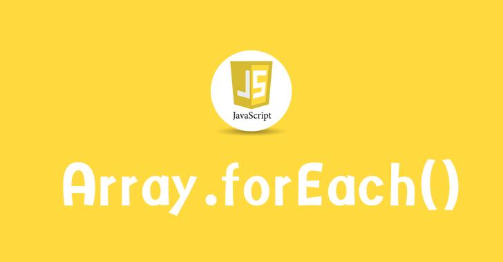 javascript forEach คืออะไรเรามำทำความรู้จักกับคำสั่ง forEach